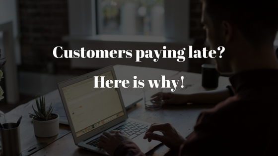 Customers paying late ?