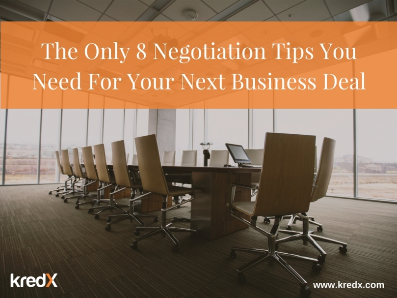 the only 8 negotiation tips you need for your next business deal