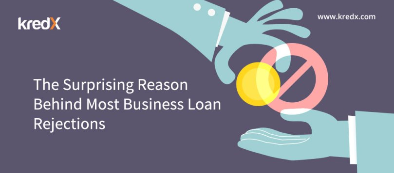 Reason Behind Most Business Loan Rejections