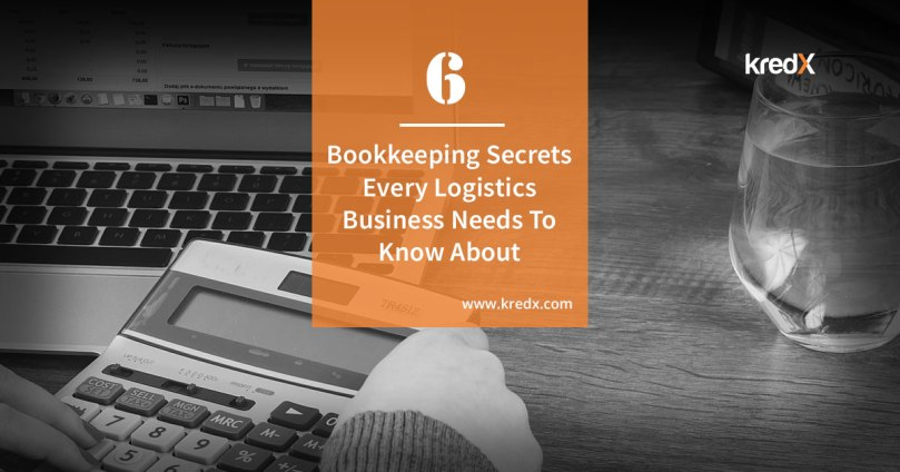 6 Bookkeeping Secrets Every Logistics Business Needs to Know About