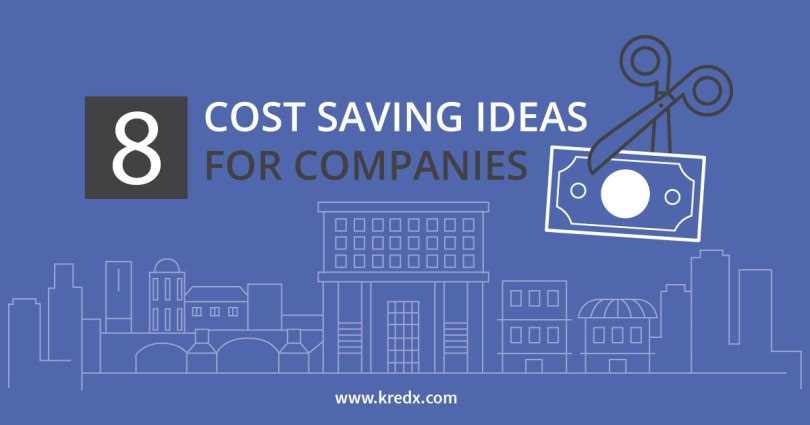 8 cost saving ideas for companies
